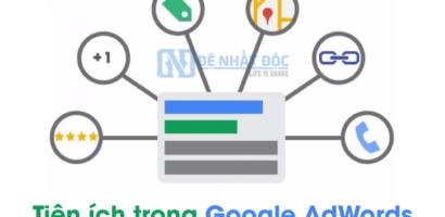 4 Tiện ích mở rộng quảng cáo Google AdWords hiệu quả nhất