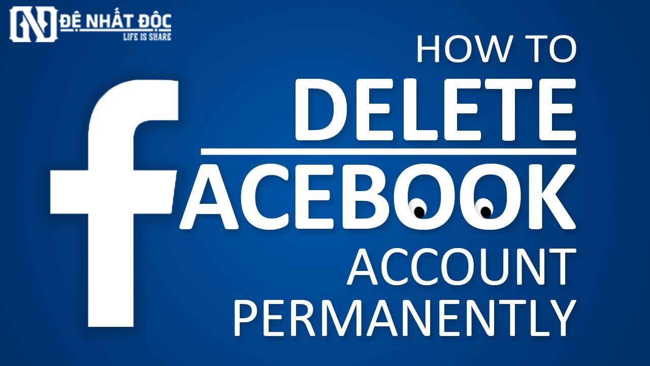 4 Cách xóa tài khoản Facebook vĩnh viễn và tạm thời bằng hình ảnh chi tiết nhất - Đệ Nhất Độc
