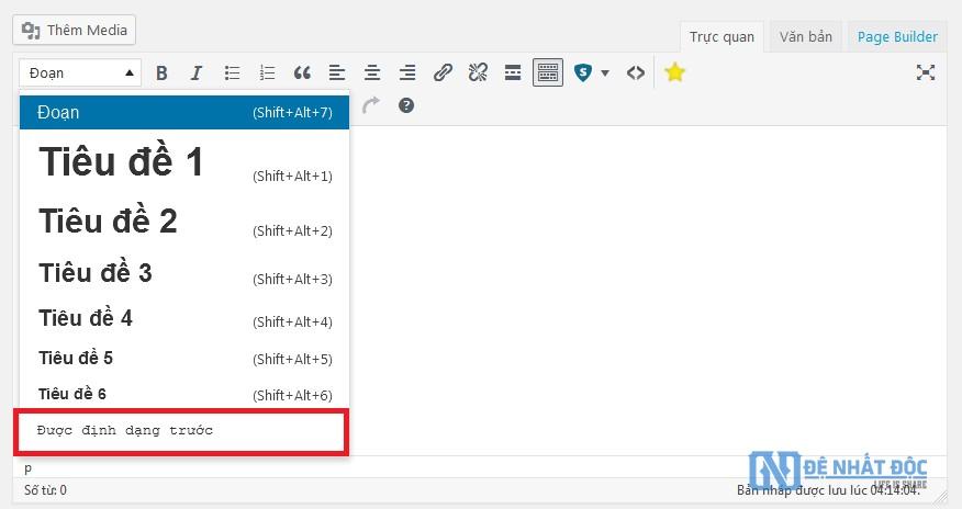 Chèn code với chức năng Preformatted text ( Được định dạng trước )