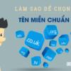 7 Tiêu chí giúp chọn tên miền chuẩn Seo hiệu quả