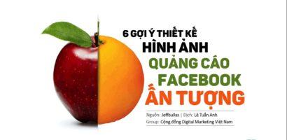 6 Cách thiết kế hình ảnh quảng cáo Facebook ấn tượng